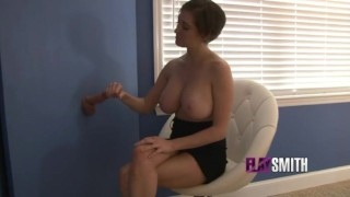 Elay Smith - JOI to Huge Tit Gloryhole Stroker